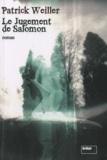 Patrick Weiller - Le Jugement de Salomon.
