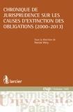 Patrick Wéry - Chronique de jurisprudence sur les causes d'extinction des obligations (2000-2013).