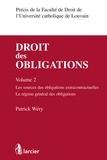 Patrick Wéry - Droit des obligations - Volume 2, Les sources des obligations extracontractuelles, le régime général des obligations.