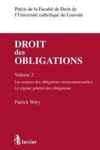Droit des obligations - Volume 2, Les sources des obligations extracontractuelles, le régime général des obligations.pdf
