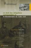 Patrick Wéry - Le droit des obligations contractuelles et le bicentenaire du code civil.