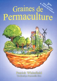 Patrick Whitefield - Graines de permaculture.