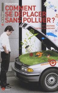 Patrick Widloecher - Comment se déplacer sans polluer ? - 87 questions à Patrick Widloecher.