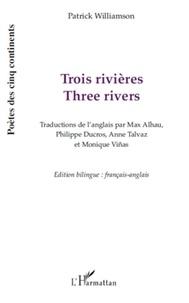 Patrick Williamson - Trois rivières.