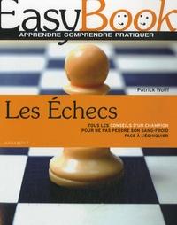 Patrick Wolff - Les échecs.