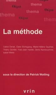 Patrick Wotling - La méthode.