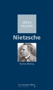 Patrick Wotling - Nietzsche.