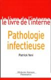 Patrick Yeni - Pathologie infectieuse - 3ème édition.