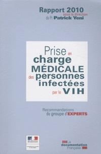 Patrick Yeni - Prise en charge médicale des personnes infectées par le VIH - Recommandations du groupe d'experts.