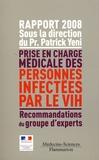 Patrick Yeni - Prise en charge médicale des personnes infectées par le VIH - Rapport 2008.