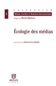 Patrick-Yves Badillo - Ecologie des médias.