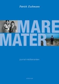 Patrick Zachmann - Mare Mater - Journal méditerranéen. 1 DVD