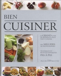 Patrik Jaros et Günter Beer - Bien cuisiner.