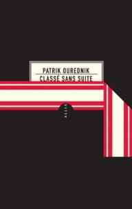 Patrik Ourednik - Classé sans suite.