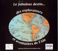 Patrimoine de l'Ain - Le fabuleux destin... des explorateurs et aventuriers de l'Ain.