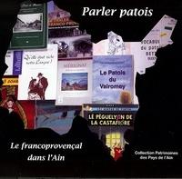 Patrimoine de l'Ain - Parler patois - Le francoprovençal dans l'Ain.