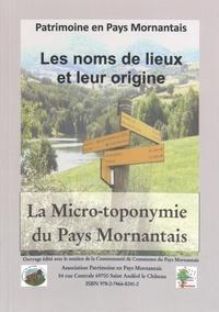 Patrimoine en Pays Mornantais - La micro-toponymie du Pays Mornantais.