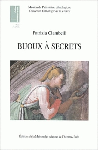 Patrizia Ciambelli - Bijoux à secrets.