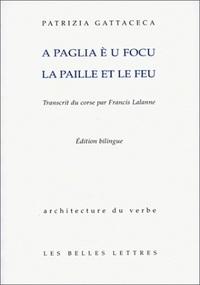 Patrizia Gattacceca et Toni Casalonga - La paille et le feu - Conte corse.