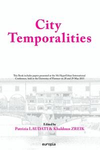 Patrizia Laudati et Khaldoun Zreik - City Temporalities.