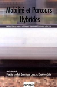 Patrizia Laudati et Dominique Laousse - HyperUrbain 4 - Mobilité et parcours hybrides.