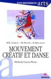 Patrizia Macagno et Marcia Plevin - Mouvement créatif et danse - Méthode Garcia-PLevin.