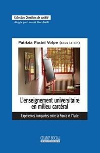 Patrizia Pacini Volpe - L'enseignement universitaire en milieu carcéral - Expériences comparées entre la France et l'Italie.