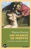 Patrizia Romito - Un silence de mortes - La violence masculine occultée.