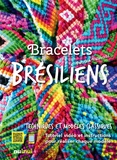 Patrizia Valsecchi - Bracelets brésiliens.