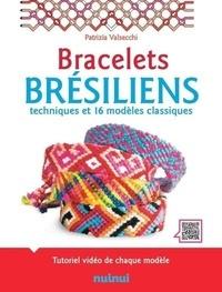 Patrizia Valsecchi - Coffret Bracelets brésiliens - Techniques et 16 modèles classiques. Avec 12 échevettes de couleur.