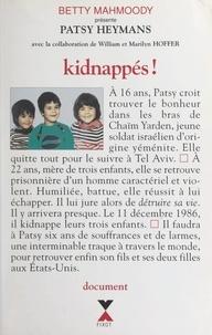 Patsy Heymans et Marilyn Hoffer - Kidnappés !.
