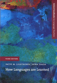 Patsy-M Lightbown et Nina Spada - How Languages are Learned.