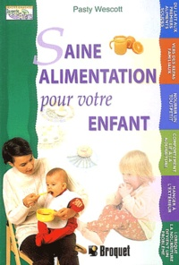 Patsy Westcott - Saine alimentation pour votre enfant.