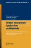Pattern Recognition - Applications and Methods - International Conference, ICPRAM 2012 Vilamoura, Algarve, Portugal, February 6-8, 2012 Revised Selected Papers.