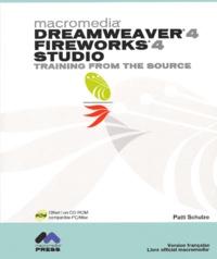 Patti Schulze - Dreamweaver 4, Fireworks 4 Studio. 1 Cédérom