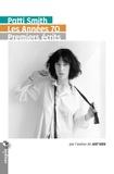 Patti Smith - Les années 70 - Premiers écrits.