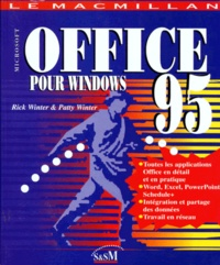 Patty Winter et Rick Winter - Microsoft Office pour Windows 95.