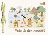 Patu & der Andere.