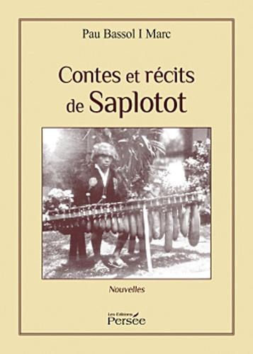 Pau Bassol i Marc - Contes et récits de Saplotot.