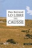 Pau Gairaud - Lo Libre del Causse.