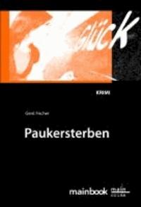 Paukersterben - Ein Frankfurt-Krimi.