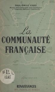 Paul-Émile Viard - L'organisation constitutionnelle de la communauté française.