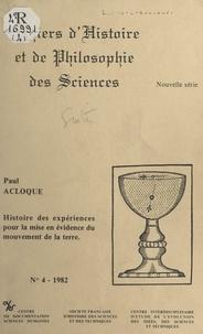 Paul Acloque et Pierre Costabel - Histoire des expériences pour la mise en évidence du mouvement de la terre.