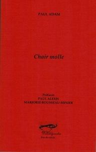 Paul Adam - Chair molle.