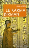 Paul Adirex - Le karma birman.