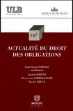 Paul-Alain Foriers - Actualité du droit des obligations.