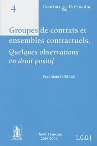 Paul-Alain Foriers - Groupes de contrats et ensembles contractuels - Quelques observations en droit positif.