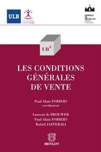 Paul Alain Foriers et Laurent De Brouwer - Les conditions générales de vente.