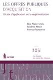 Paul Alain Foriers et Sandrine Hirsch - Les offres publiques d'acquisition - DJT68.