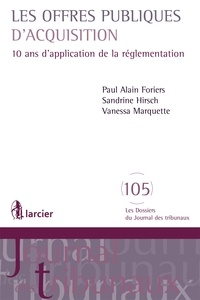 Les offres publiques d'acquisition- DJT68 - Paul Alain Foriers |